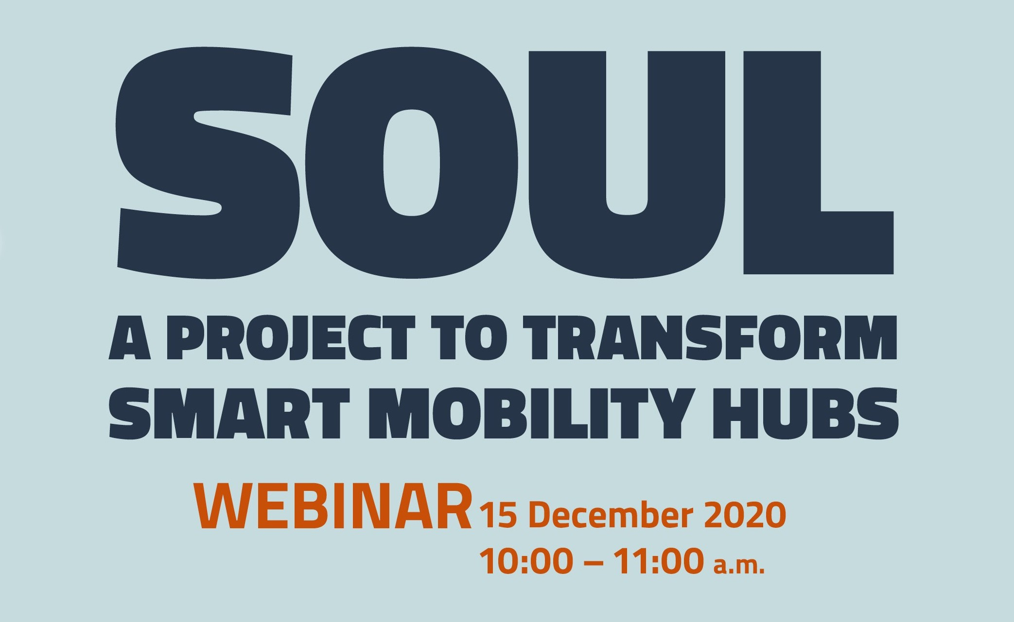 "Webinar ""SOUL: a project to transform Smart Mobility Hubs"""